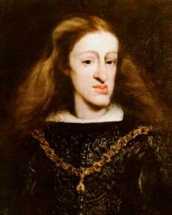 Charles II of Spain, the last of the Spanish Hapsburgs.
