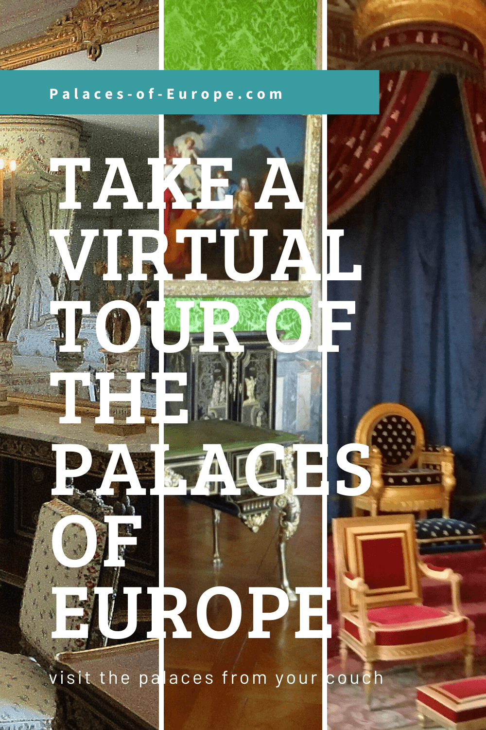 Visit these palaces of Europe with a virtual tour, comfy from your couch!